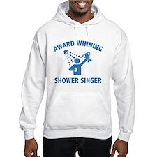 Award Winning Shower Singer Hoodie