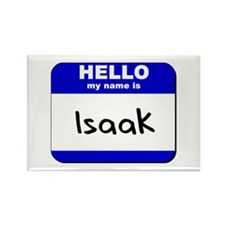 hello my name is isaak Rectangle Magnet