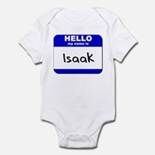 hello my name is isaak  Infant Bodysuit