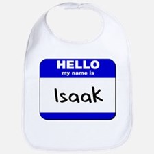 hello my name is isaak  Bib