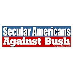 Secular Americans Against Bush Bumpersticker