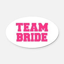 Team Bride Oval Car Magnet