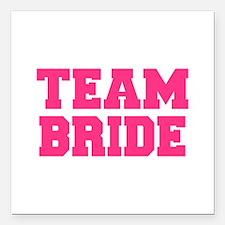 """Team Bride Square Car Magnet 3"""" x 3"""""""