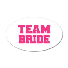 Team Bride 20x12 Oval Wall Decal