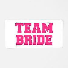 Team Bride Aluminum License Plate