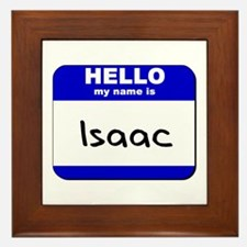 hello my name is isaac  Framed Tile