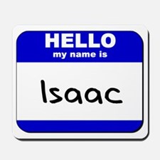 hello my name is isaac  Mousepad