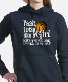 Play Like a Girl - Basketball Hooded Sweatshirt