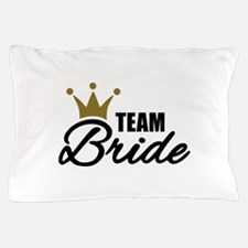 Team Bride crown Pillow Case