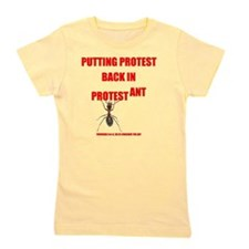 Protest ant Girl's Tee