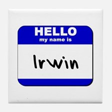 hello my name is irwin  Tile Coaster