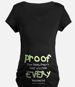 Daddy's Proof T-Shirt