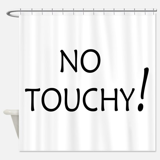 No Touchy! Shower Curtain