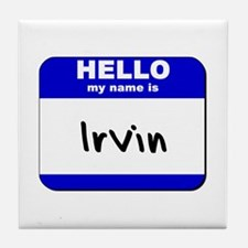 hello my name is irvin  Tile Coaster