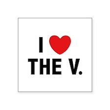 """I Love The V. Square Sticker 3"""" x 3"""""""