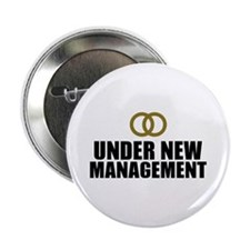 "Under New Management Wedding 2.25"" Button"