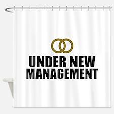 Under New Management Wedding Shower Curtain