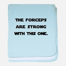 Forceps are Strong baby blanket