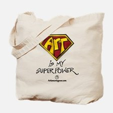 Art Is My Superpower! Tote Bag