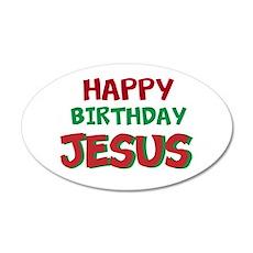 Happy Birthday Jesus Wall Decal