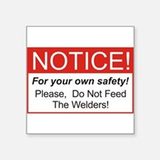 Notice / Welders Rectangle Sticker