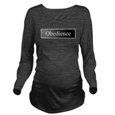 Obedience Long Sleeve Maternity T-Shirt