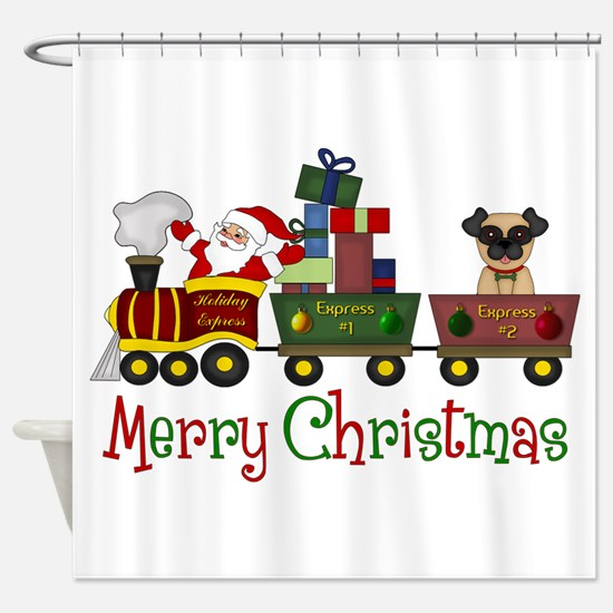 Pug in Train Delivering Presents Shower Curtain