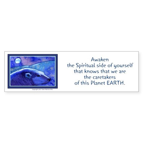 """Awaken the Spiritual..POLAR BEAR Bumper Sticker"