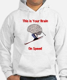 This is Your Brain on Speed Hoodie