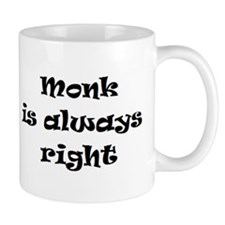 monk always right Mug