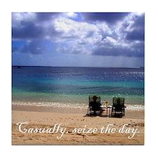 Casually, seize the day. Tile Coaster