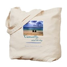 Casually, seize the day. Tote Bag
