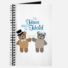 To Have And To Hold Journal