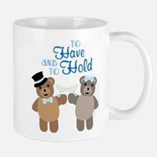 To Have And To Hold Mugs
