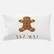 EAT ME! Pillow Case