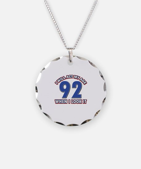 Act 92 years old Necklace
