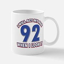 Act 92 years old Mug