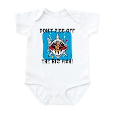 Don't Piss Off The Big Fish Infant Bodysuit