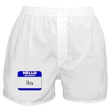 hello my name is ila  Boxer Shorts