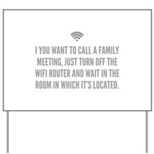 Wifi Router Yard Sign