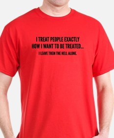 I Leave Them The Hell Alone T-Shirt
