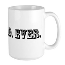 Best Dad Ever Trophy Mugs