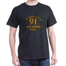 Funny 91 year old gift ideas T-Shirt