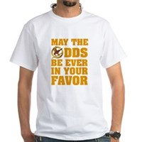 May The Odds Be Ever In Your Favor White T-Shirt