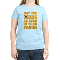 May The Odds Be Ever In Your Favor Women's Light T