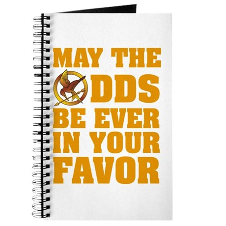 May The Odds Be Ever In Your Favor Journal