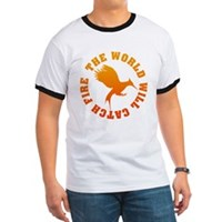 The World Will Catch Fire Ringer T