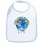 Earth Day : Stop Global Warming Bib