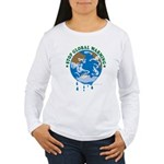 Earth Day : Stop Global Warming Women's Long Sleev