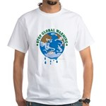 Earth Day : Stop Global Warming White T-Shirt